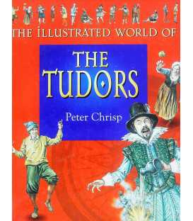 The Illustrated World of The Tudors