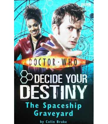 Spaceship Graveyard: Decide Your Destiny