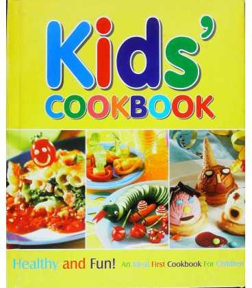Kids Cookbook: An Ideal First Cookbook for Children