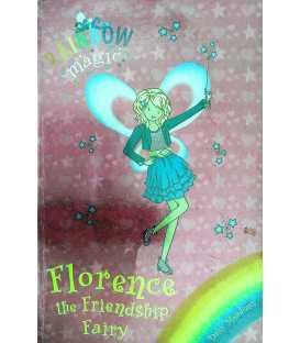 Florence the Friendship Fairy (Rainbow Magic)