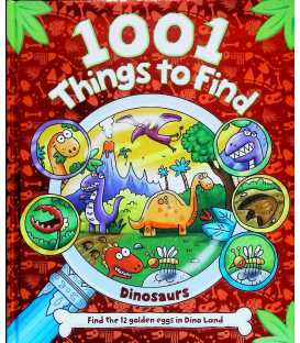 Dinosaurs (10001 Things to Find)