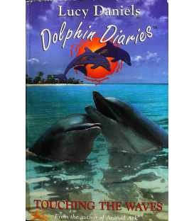 Dolphin Diaries 2: Touching the Waves