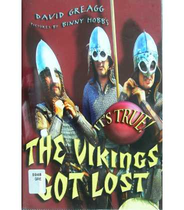 It's True! the Vikings Got Lost