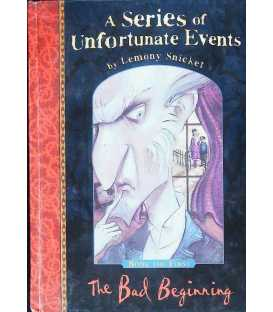 The Bad Beginning ( A Series of Unfortunate Events)