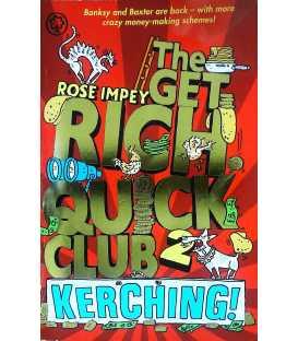 The  Rich Quick Club: Kerching!