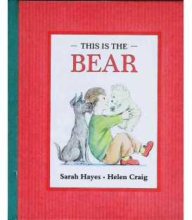 This Is the Bear (Bear Hugs)
