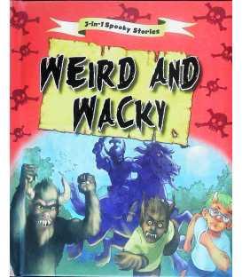 Weird and Wacky