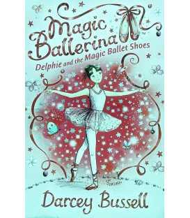 Delphie and the Magic Ballet Shoes