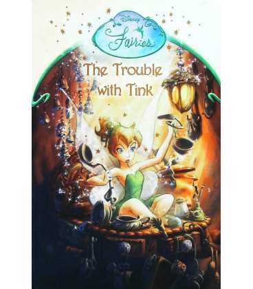 The Trouble With Tink: Chapter Book