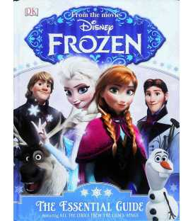 Disney Frozen: The Essential Guide