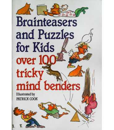 Brain Teasers and Puzzles for Kids : Over 100 Tricky Mind Benders