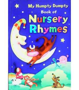 My Humpty Dumpty Book of Nursery Rhymes