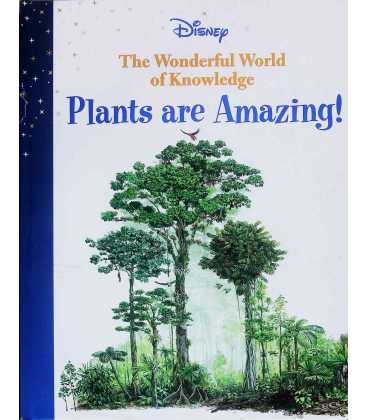 The Wonderful World of Knowledge: Plants are Amazing