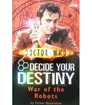 War of the Robots: Decide Your Destiny: Number 6 (Doctor Who)