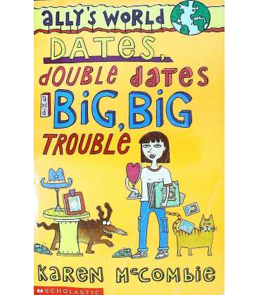 Dates, Double Dates and Big, Big Trouble