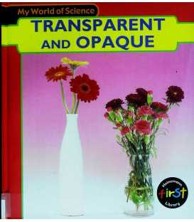 Transparent and Opaque (My World of Science)