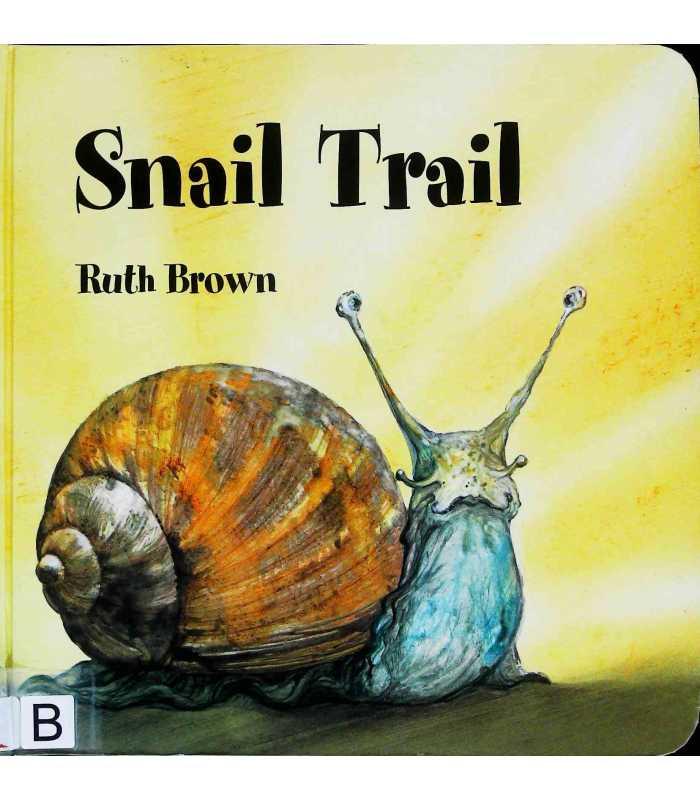 Snail Trail   Ruth Brown   9780862649494