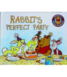 Rabbit's Perfect Party (Disney's Pooh and Friends)