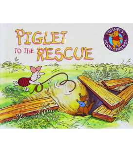 Piglet to the Rescue (Disney's Pooh and Friends)