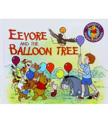 Eeyore And The Balloon Tree (Disney's Pooh and Friends)