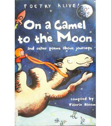 On a Camel to the Moon and Other Poems About Journeys