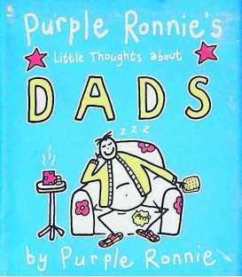 Purple Ronnie's Little Thoughts About Dads