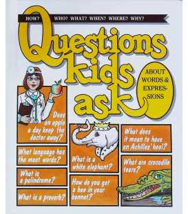 Questions Kids Ask About Words & Expressions (Questions Kids Ask, 25)