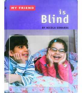 My Friend Is Blind
