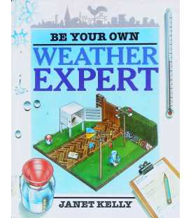 Be Your Own Weather Expert
