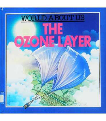 The Ozone Layer (World About Us)