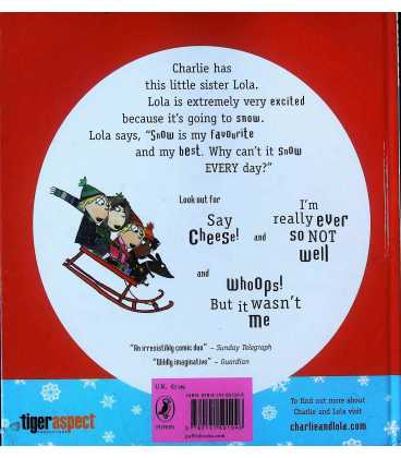 Snow Is My Favourite and My Best (Charlie & Lola) Back Cover