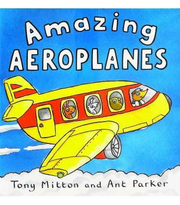 Amazing Aeroplanes