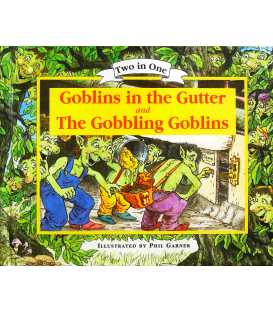 Goblins in the Gutter