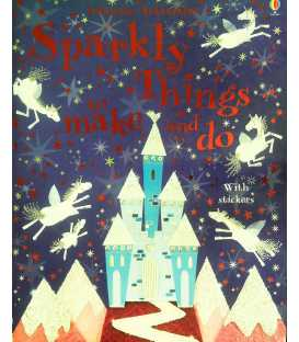 Sparkly Things to Make and Do (Usborne Activities)