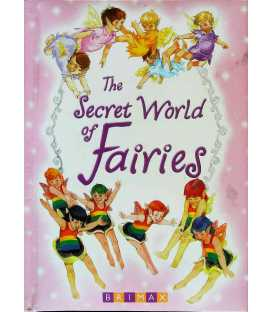The Secret World of Fairies