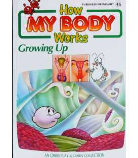 Growing Up (How My Body Works)