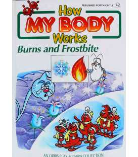 Burns and Frostbite (How My Body Works)