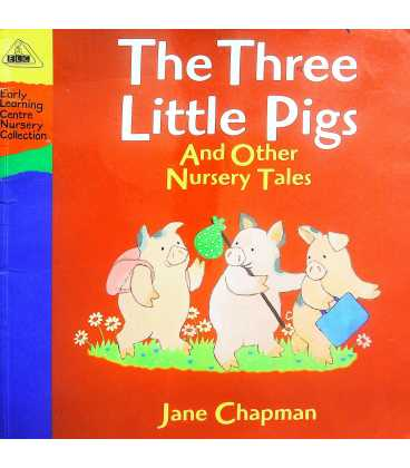 The Three little pigs and other nursery tales: Early learning centre