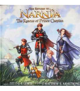 The Return to Narnia: The Rescue of Prince Caspian