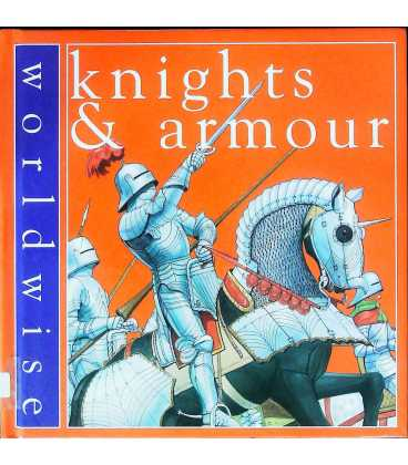 Knights and Armour (Worldwise)