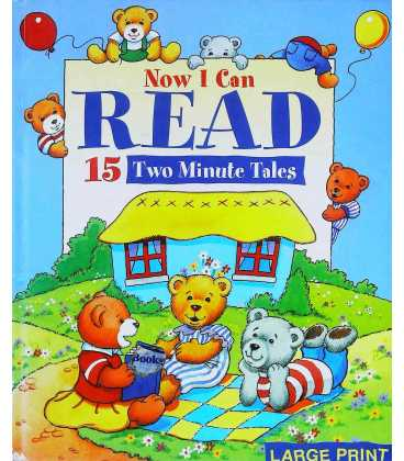 Now I Can Read 15 Two Minute Tales