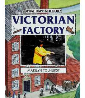 Victorian Factory (What Happened Here)