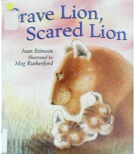 Brave Lion, Scared Lion