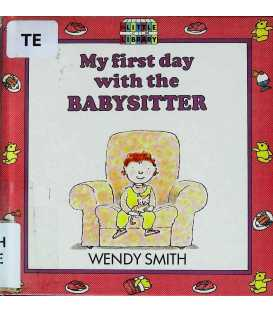 My First Day with the Babysitter