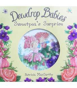 Dewdrop Babies: Sweetpea's Surprise
