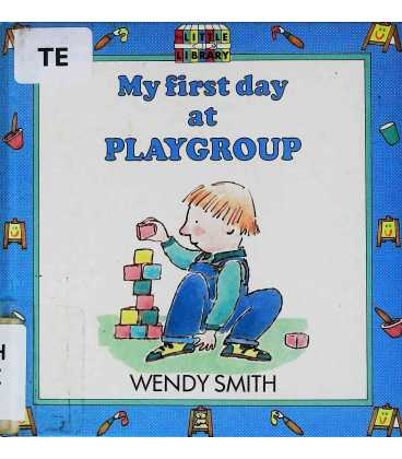 My First Day at Playgroup