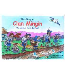 The Story of Clan Mingin