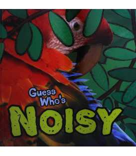 Guess Who's... Noisy