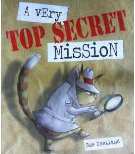 A Very Top Secret Mission
