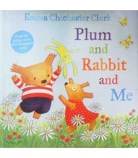 Plum and Rabbit and Me